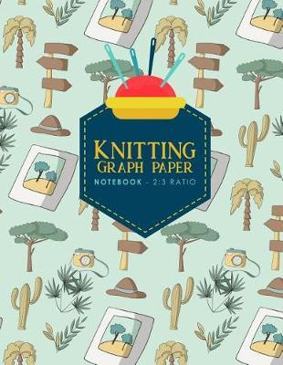 Knitting Graph Paper Notebook - 2  3 Ratio Knitters Graph Paper, Knitters Notebook, Blank Knitting Pattern Books, Cute Safari Wild Animals Cover