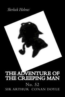 The Adventure of the Creeping Man  No. 52