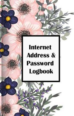 Internet Address & Password Logbook  Flower on White Cover, Extra Size (5.5 X 8.5) Inches, 110 Pages