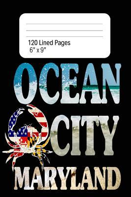 Ocean City Maryland Crab Journal 120pages 6x9