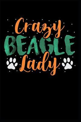 Crazy Beagle Lady  Blank Lined Journal Notebook Diary 6x9