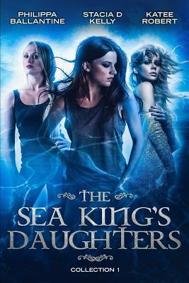 The Sea King's Daughters  Collection 1