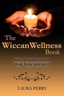 The Wiccan Wellness Book