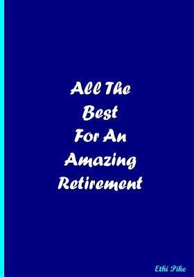 All the Best  Retirement Greetings Notebook