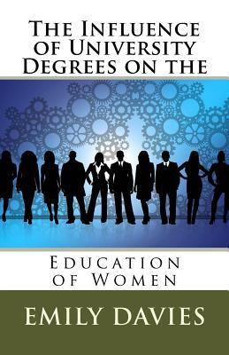The Influence of University Degrees on the Education of Women
