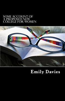 Some Account of a Proposed New College for Women
