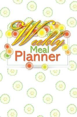 Weekly Meal Planner  52 Week Meal Planner Book - Plan Your Meals Weekly Meal and Planning Grocery List - Cool Cucumber