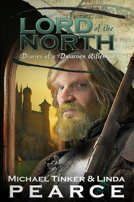 Lord of the North (Diaries of a Dwarven Rifleman - Book 2)