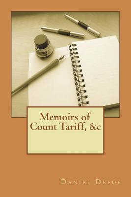 Memoirs of Count Tariff, &c