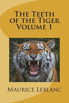 The Teeth of the Tiger Volume 1
