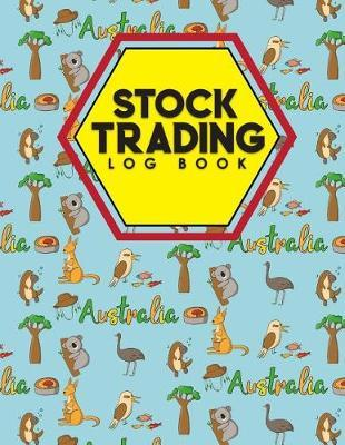 Stock Trading Log Book  Day Trading Notebook, Stock Trading Spreadsheet Template, Stock Trader Journal, Trading Log Book, Cute Australia Cover