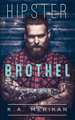 Hipster Brothel