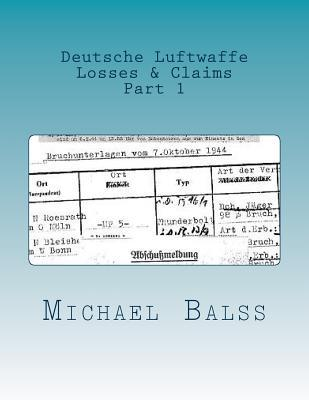 Deutsche Luftwaffe - Losses and Claims