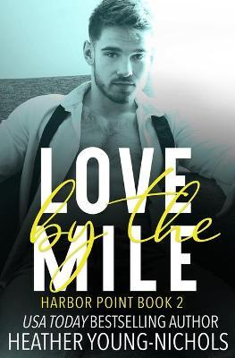 Love by the Mile