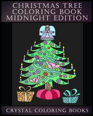 Christmas Tree Coloring Book Midnight Edition