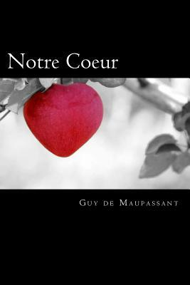 Notre Coeur (French Edition)