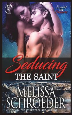 Seducing the Saint