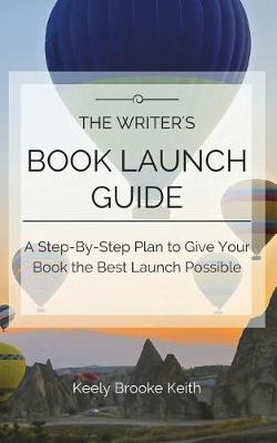 The Writer's Book Launch Guide