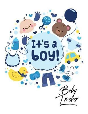 Ba Tracker  It's a boy design Log Book for Ba Activity Eat, Sleep and Poop and Record Ba Immunizations and Medication