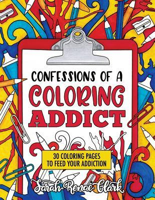Confessions of a Coloring Addict