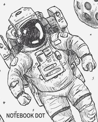 Notebook Dot  Hand Drawn Astronaut Notebook Journal Diary, 120 Pages, 8 X 10