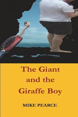 The Giant and the Giraffe Boy