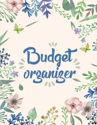 Budget Organizer  8.5x11 Budgeting Book for Personal and Family Finance - Budget Planner and Bill Organizer Tracker Budget Planner