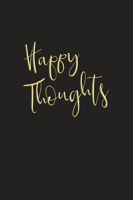Happy Thoughts  6x9 Positivity Journal for Women