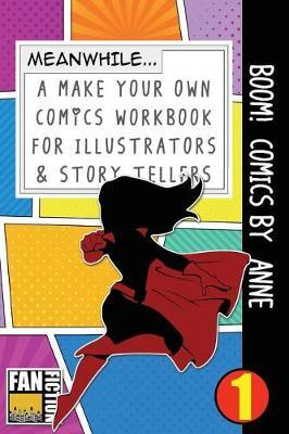Boom! Comics  Anne  A What Happens Next Comic Book for Budding Illustrators and Story Tellers