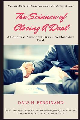 The Science of Closing a Deal