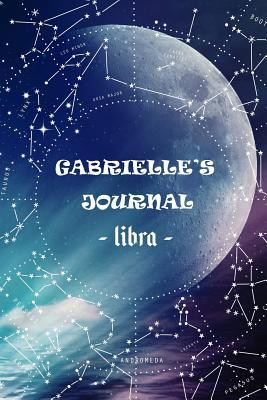 Gabrielle's Journal Libra  Personalized Astrology Zodiac Sign Birthday Notebook Diary for Women