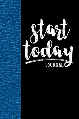 Start Today Journal  Notebook, Diary or Sketchbook with Dot Grid Paper