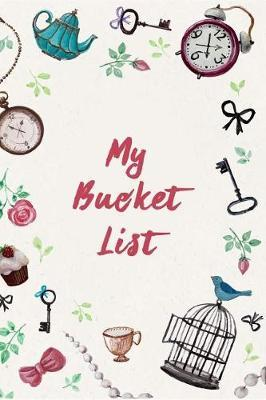 My Bucket List  Create and Record Your 100 Bucket List Ideas, Goals, and Dreams to Live an Inspired Life with This Handy 6x9 Journal V7