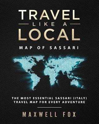 Travel Like a Local - Map of Sassari  The Most Essential Sassari (Italy) Travel Map for Every Adventure