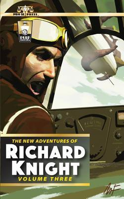 The New Adventures of Richard Knight Volume Three