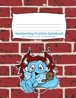 Handwriting Practice Notebook  Cute monster design 100 pages of handwriting practice for back to school