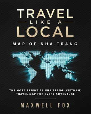 Travel Like a Local - Map of Nha Trang  The Most Essential Nha Trang (Vietnam) Travel Map for Every Adventure