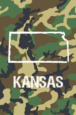 Kansas  Blank Lined Journal for Anyone That Loves Kansas, Camo and Hunting!