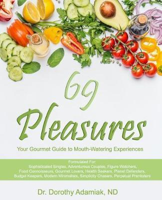 69 Pleasures  Your Gourmet Guide to Mouth-Watering Experiences