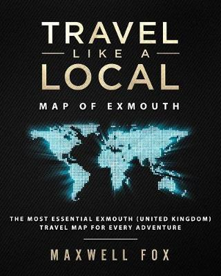 Travel Like a Local - Map of Exmouth  The Most Essential Exmouth (United Kingdom) Travel Map for Every Adventure