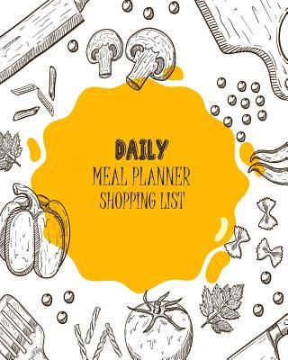 Daily Meal Planner Shopping List  Daily Meal Healthy Food Grocery List Record Journal Book Management 8 Inch X 10 Inch 120 Days