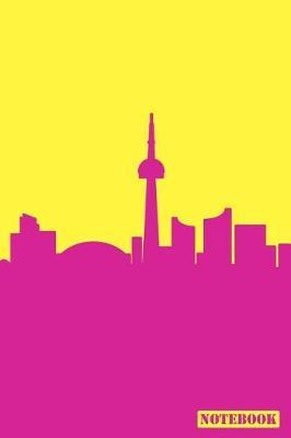 Notebook  Toronto Ontario Canada Cityscape Diary Journal (Pink & Yellow)