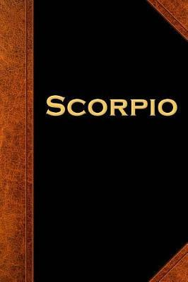 2019 Weekly Planner Scorpio Zodiac Horoscope Vintage 134 Pages  (notebook, Diary, Blank Book)