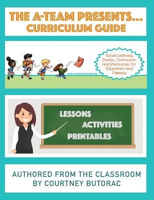 The A-Team Presents... Curriculum Guide