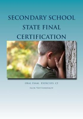 Secondary School State Final Certification  Oral Exam. Exercises. CF