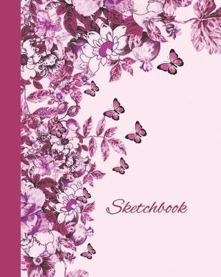 Sketchbook  Flowers and Butterflies (Purple and Pink) 8x10 - Blank Journal with No Lines - Journal Notebook with Unlined Pages for Drawing and Writing on Blank Paper