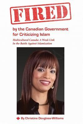 Fired by the Canadian Government for Criticizing Islam