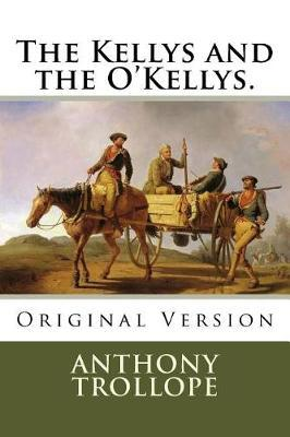 The Kellys and the O'Kellys.  Original Version