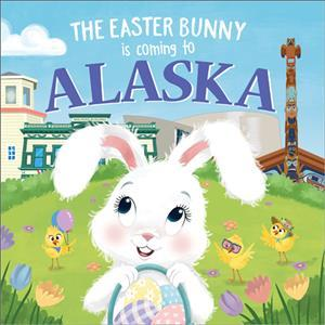 The Easter Bunny is Coming to Alaska