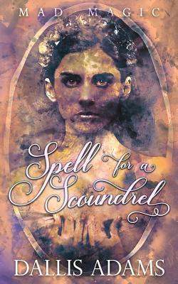 Spell For A Scoundrel
